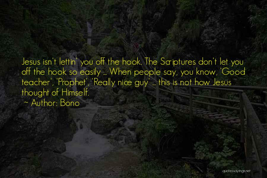 If You Don't Have Nothing Nice To Say Quotes By Bono