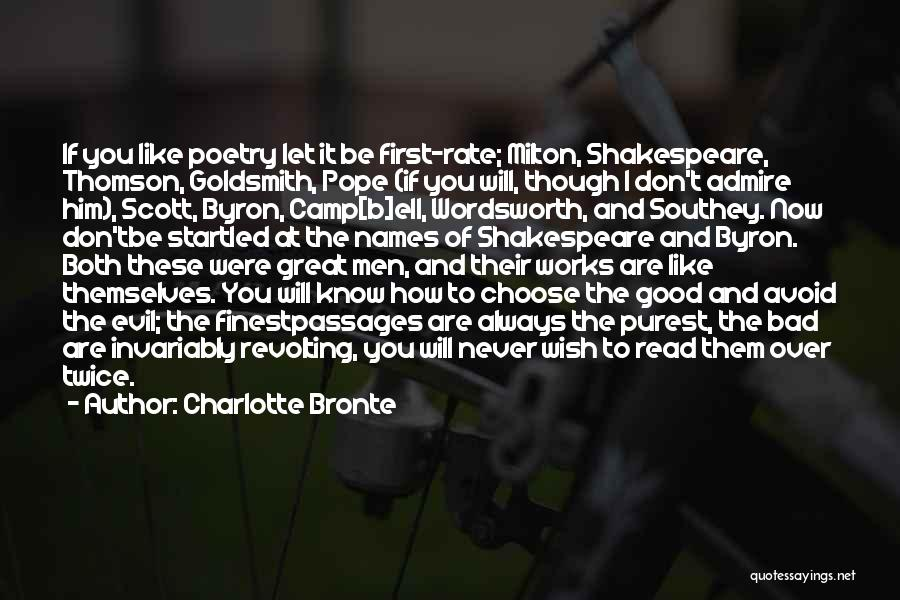 If You Don't Like Quotes By Charlotte Bronte