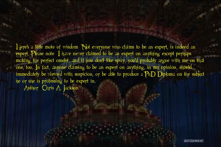 If You Don't Like Quotes By Chris A. Jackson