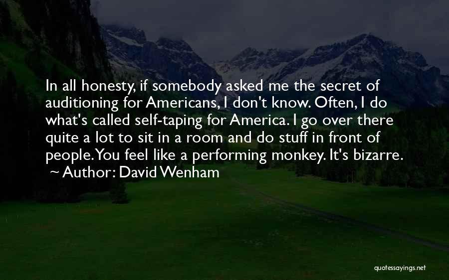 If You Don't Like Quotes By David Wenham