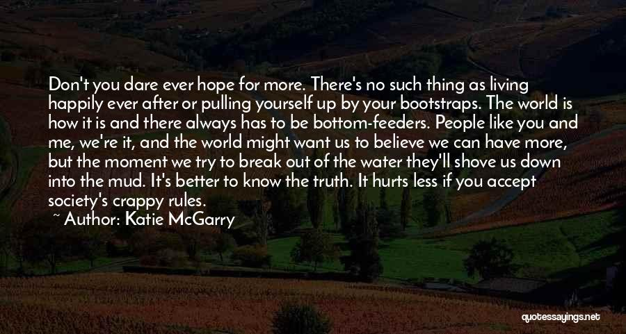 If You Don't Like Quotes By Katie McGarry