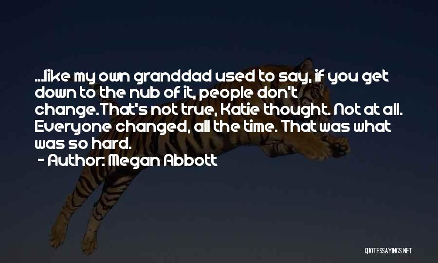 If You Don't Like Quotes By Megan Abbott