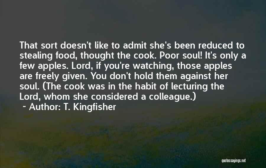 If You Don't Like Quotes By T. Kingfisher