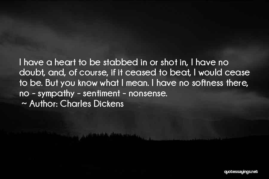 If You Doubt Quotes By Charles Dickens