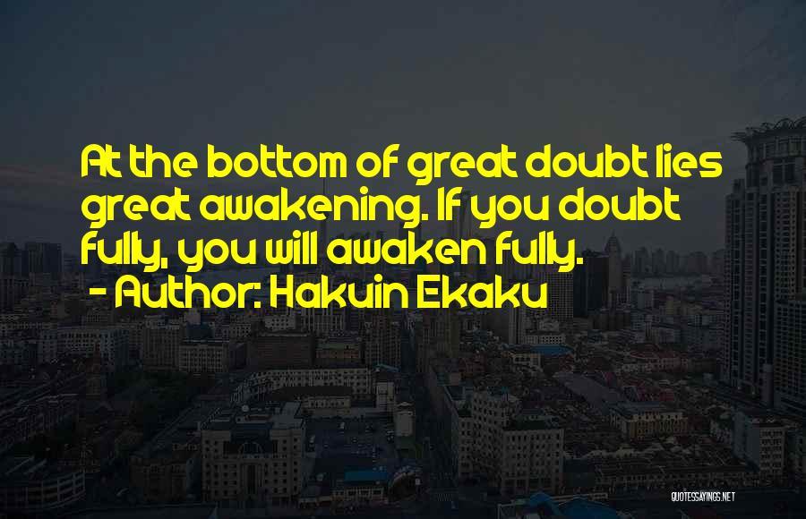 If You Doubt Quotes By Hakuin Ekaku
