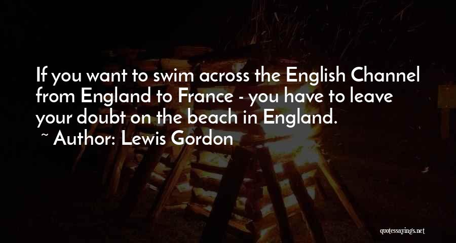 If You Doubt Quotes By Lewis Gordon