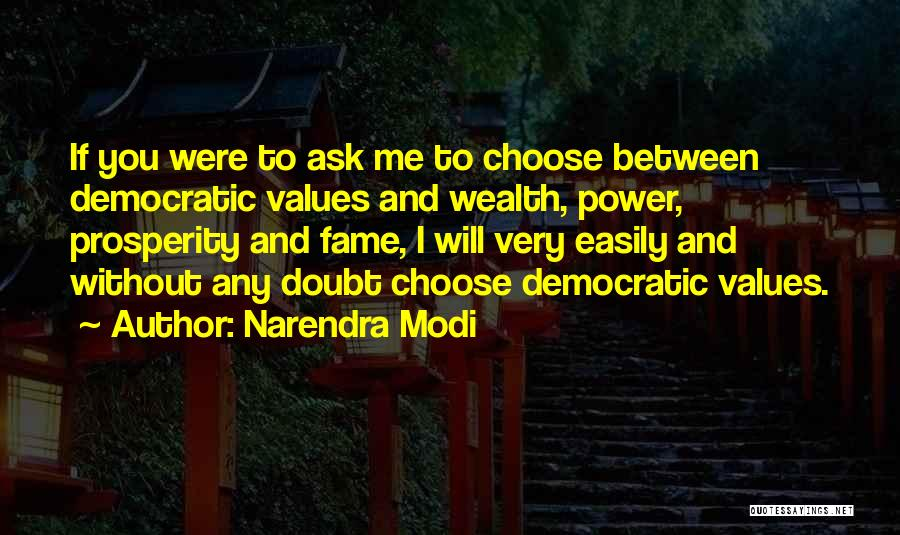 If You Doubt Quotes By Narendra Modi