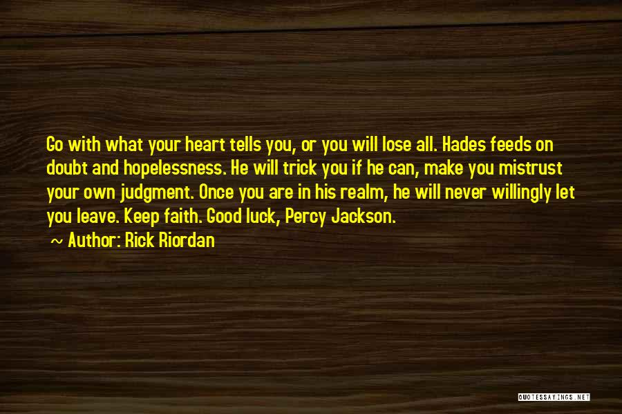 If You Doubt Quotes By Rick Riordan