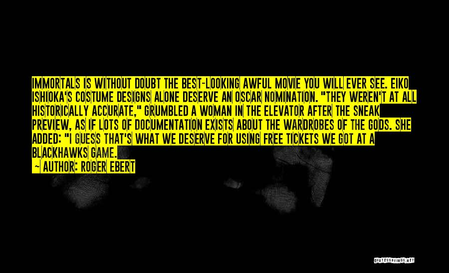 If You Doubt Quotes By Roger Ebert