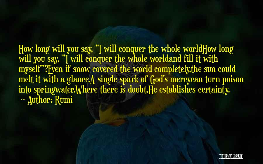 If You Doubt Quotes By Rumi