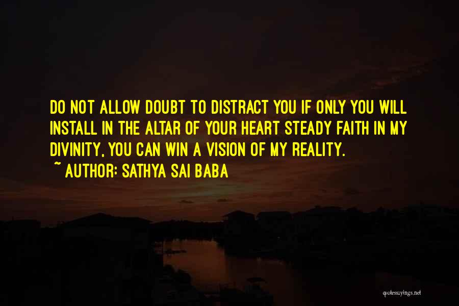 If You Doubt Quotes By Sathya Sai Baba