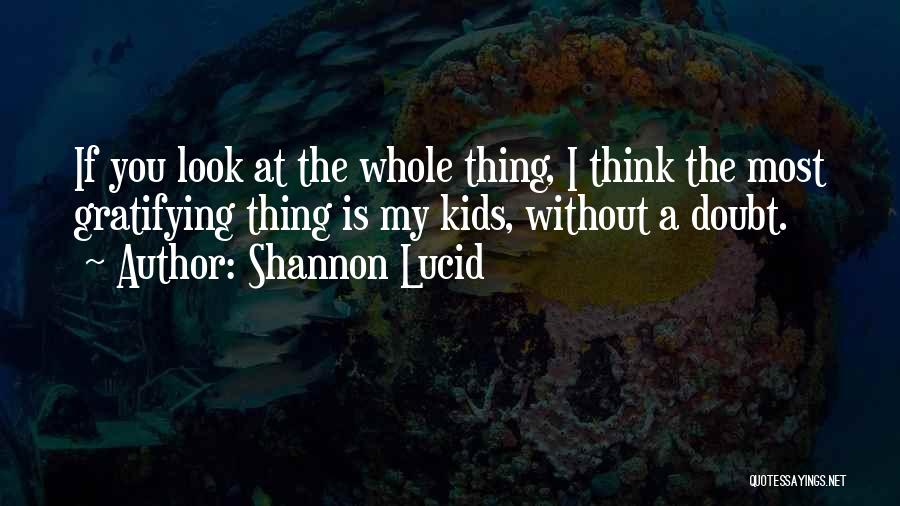If You Doubt Quotes By Shannon Lucid