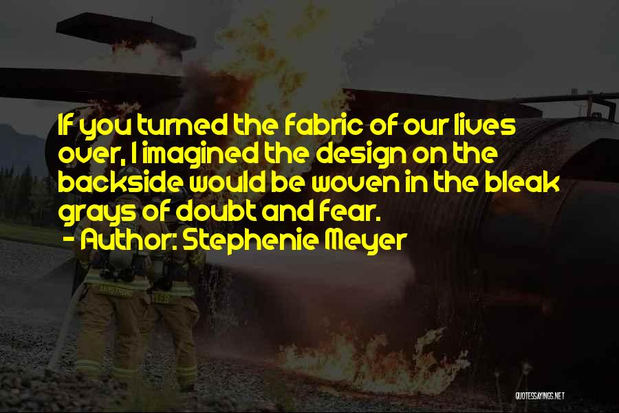 If You Doubt Quotes By Stephenie Meyer