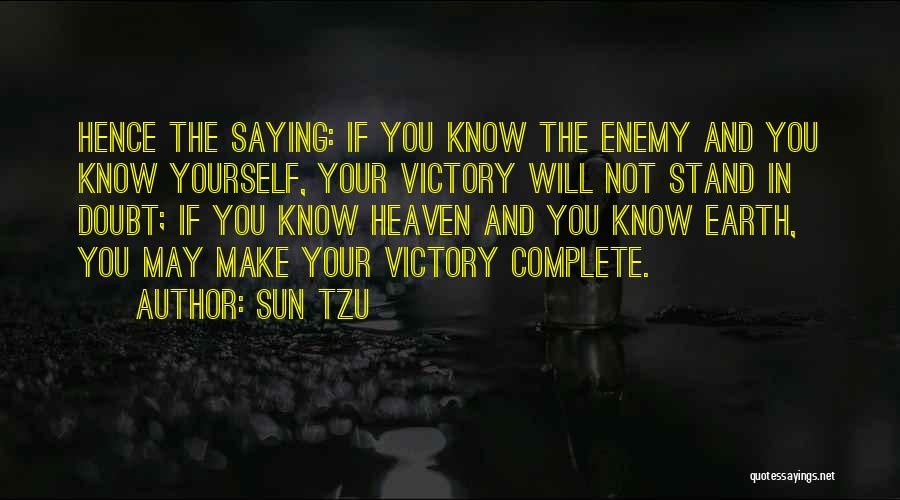 If You Doubt Quotes By Sun Tzu