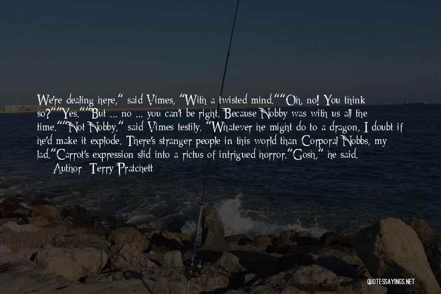 If You Doubt Quotes By Terry Pratchett