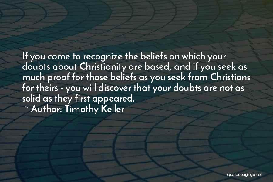 If You Doubt Quotes By Timothy Keller