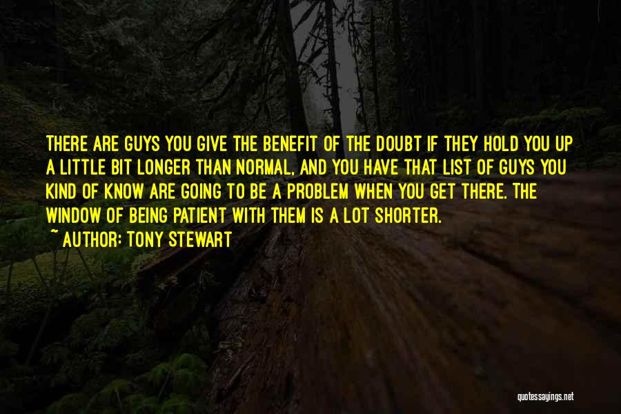 If You Doubt Quotes By Tony Stewart