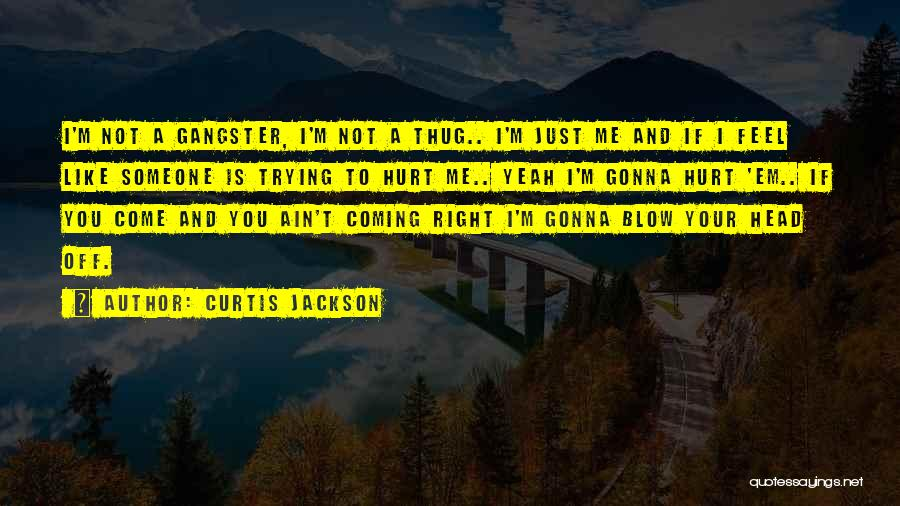 If You Feel Hurt Quotes By Curtis Jackson
