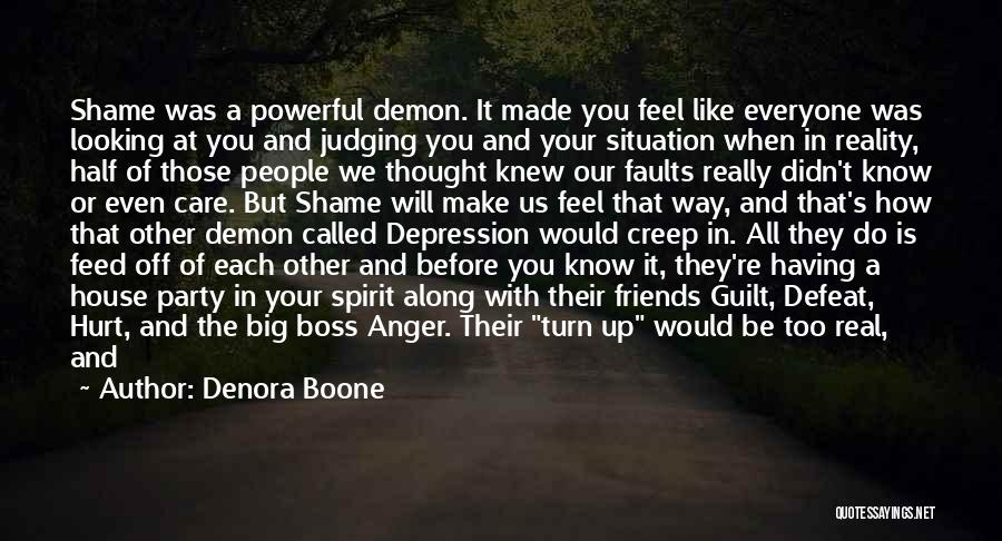 If You Feel Hurt Quotes By Denora Boone