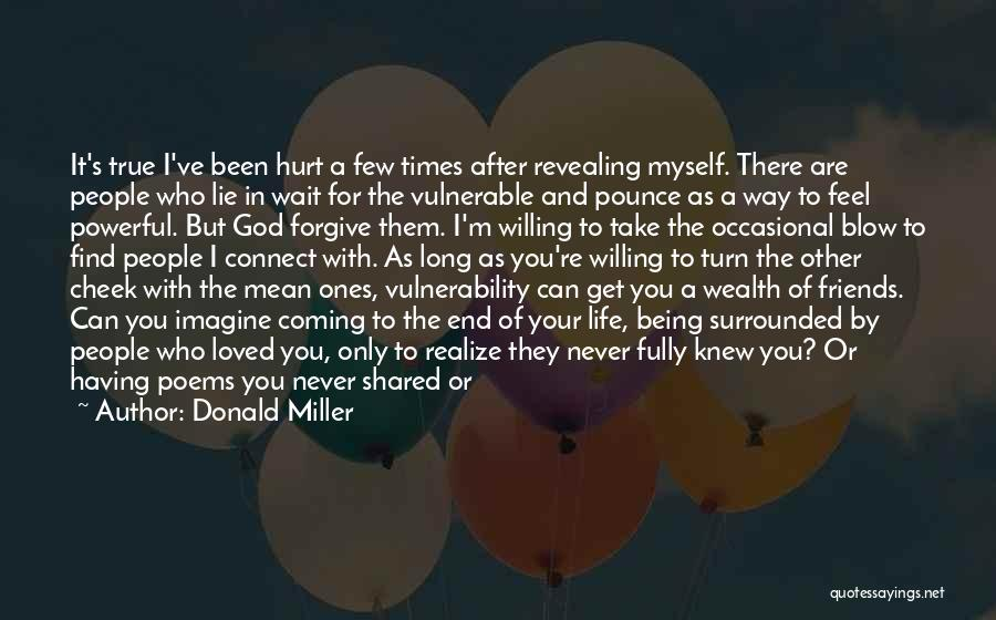 If You Feel Hurt Quotes By Donald Miller