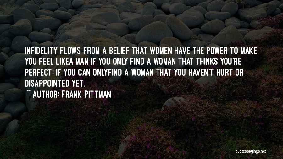 If You Feel Hurt Quotes By Frank Pittman