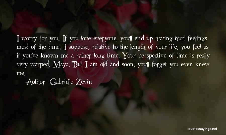 If You Feel Hurt Quotes By Gabrielle Zevin