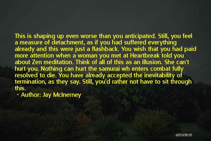 If You Feel Hurt Quotes By Jay McInerney