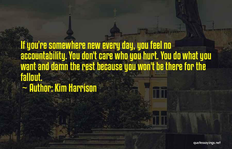 If You Feel Hurt Quotes By Kim Harrison
