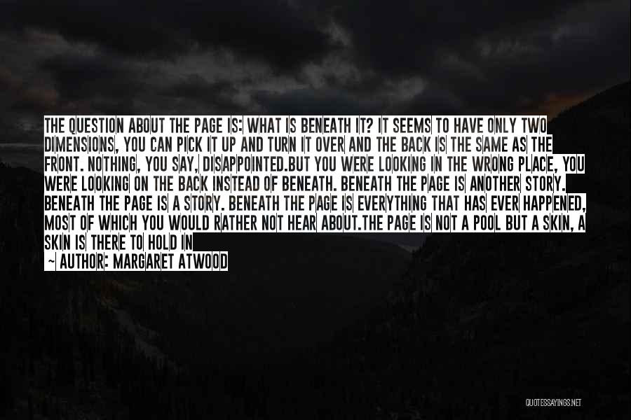 If You Feel Hurt Quotes By Margaret Atwood