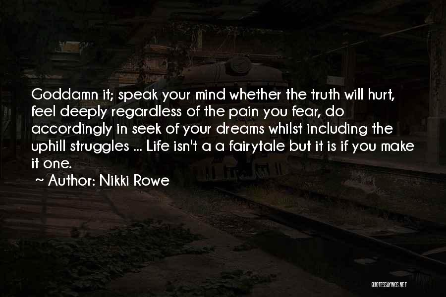 If You Feel Hurt Quotes By Nikki Rowe