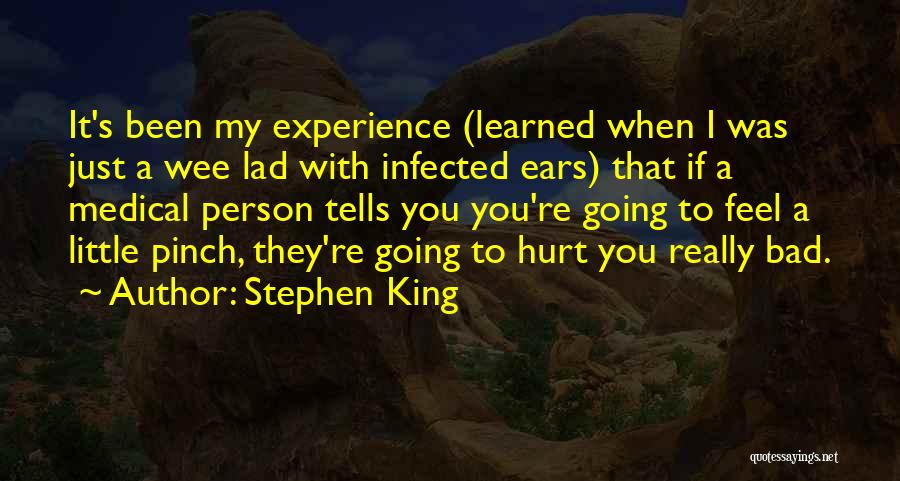 If You Feel Hurt Quotes By Stephen King