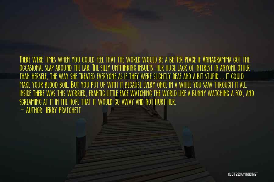 If You Feel Hurt Quotes By Terry Pratchett