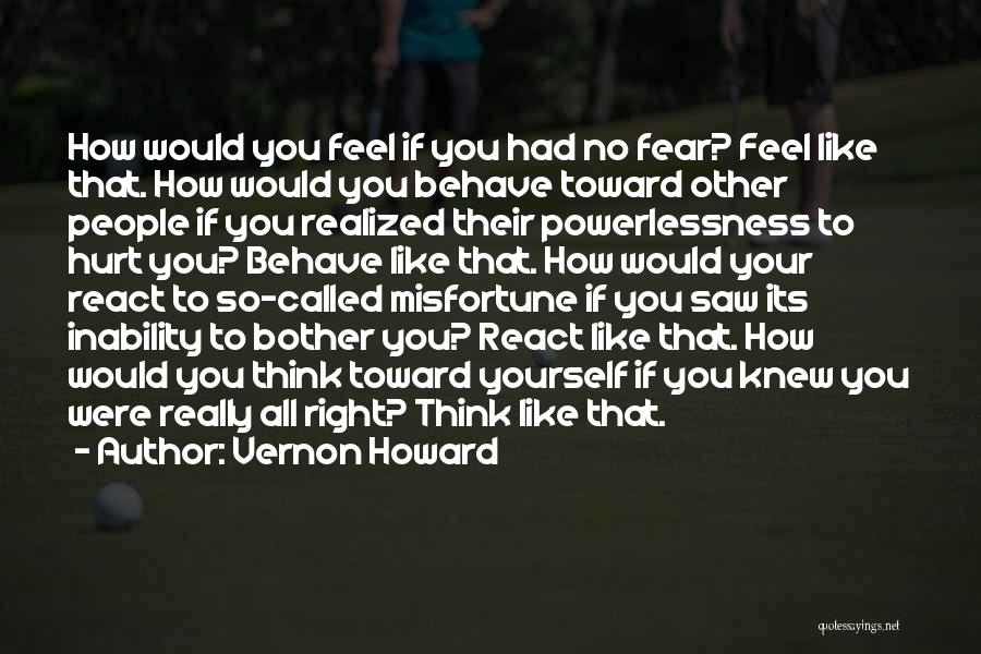 If You Feel Hurt Quotes By Vernon Howard