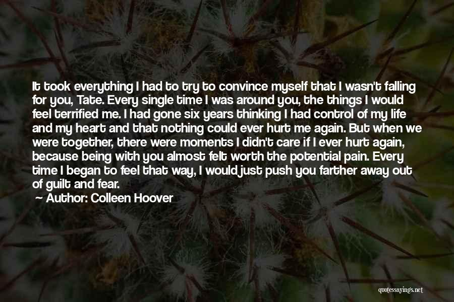 If You Hurt Me Again Quotes By Colleen Hoover