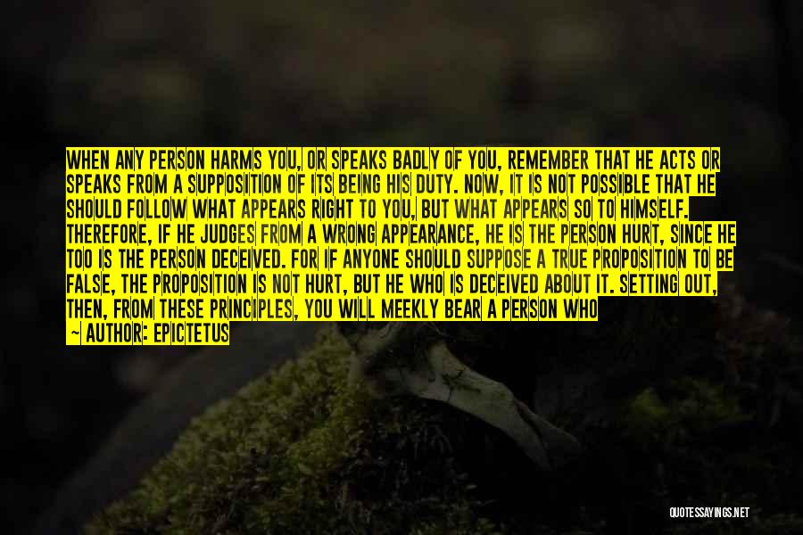 If You Hurt The Right Person Quotes By Epictetus