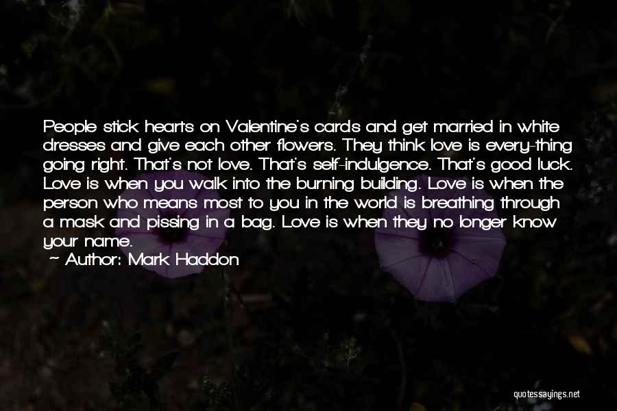 If You Hurt The Right Person Quotes By Mark Haddon