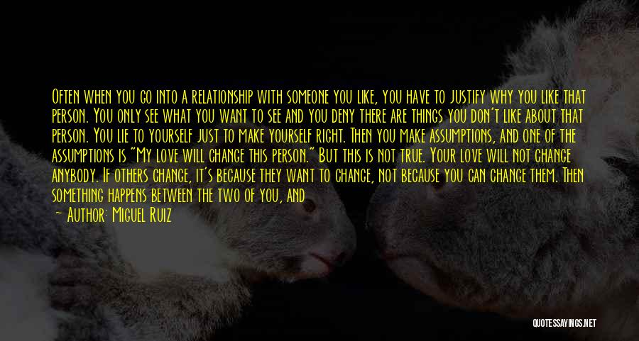 If You Hurt The Right Person Quotes By Miguel Ruiz
