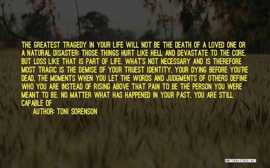 If You Hurt The Right Person Quotes By Toni Sorenson