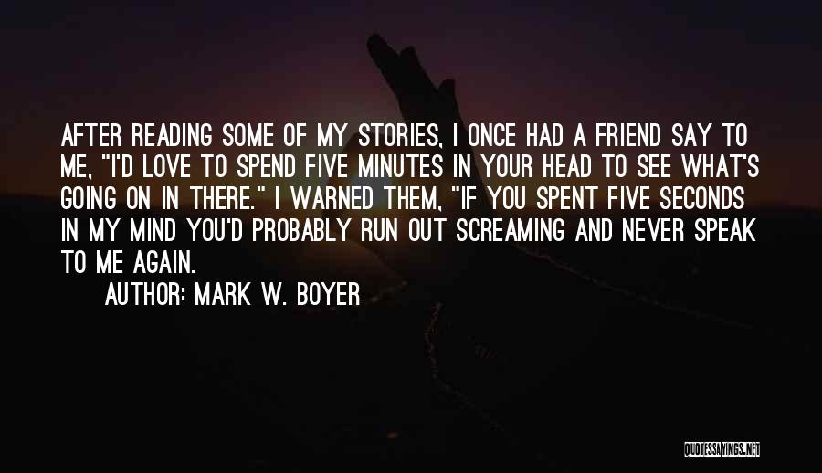 If You Love Me Funny Quotes By Mark W. Boyer
