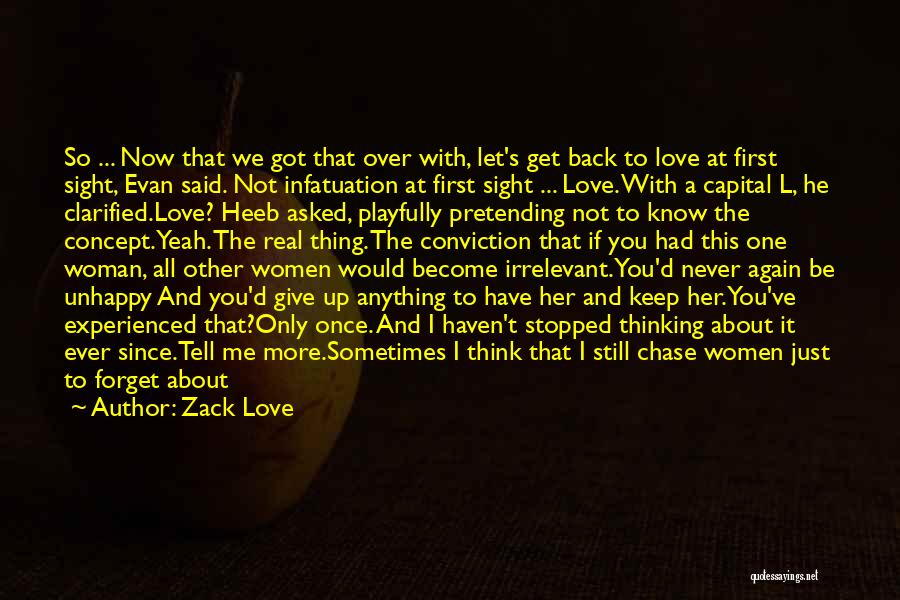 If You Love Me Funny Quotes By Zack Love