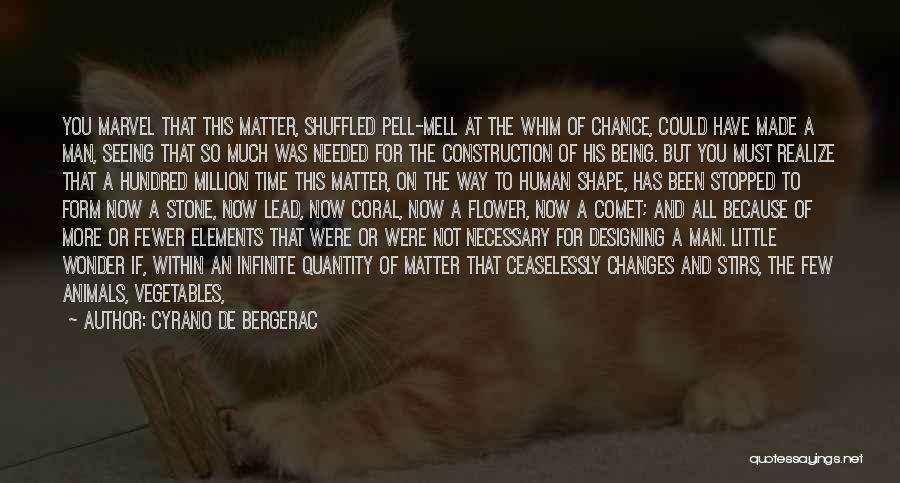 If You Never Change Quotes By Cyrano De Bergerac