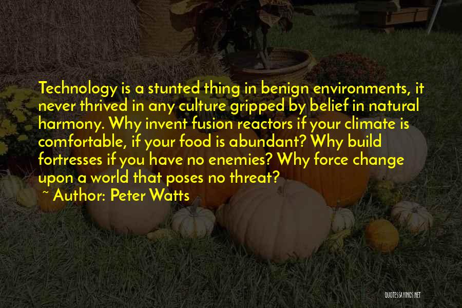If You Never Change Quotes By Peter Watts