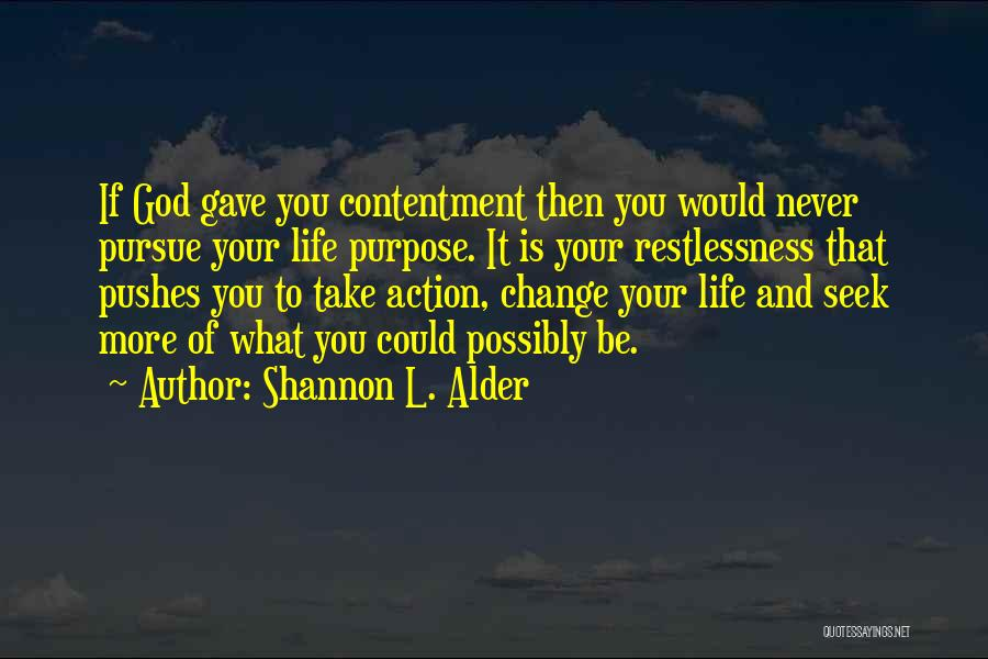 If You Never Change Quotes By Shannon L. Alder