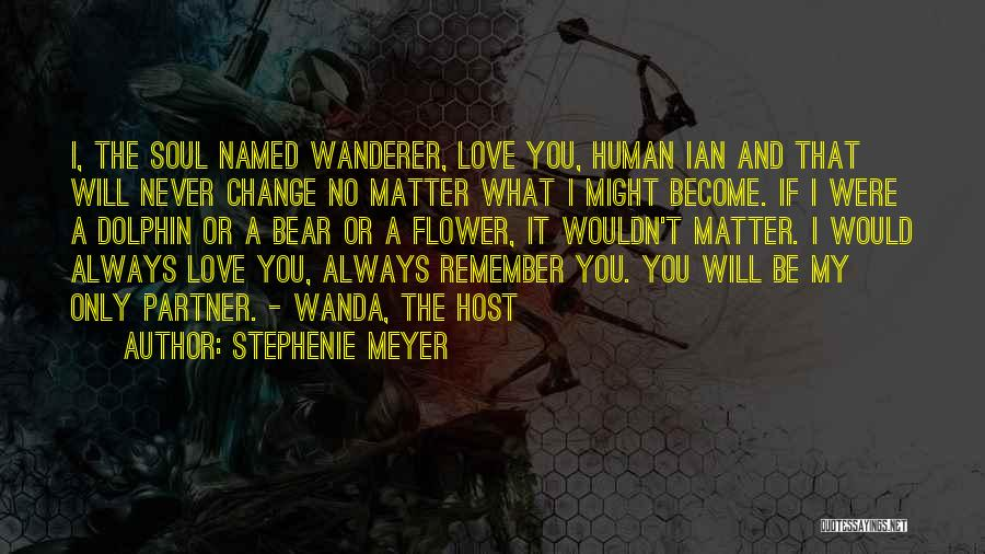 If You Never Change Quotes By Stephenie Meyer
