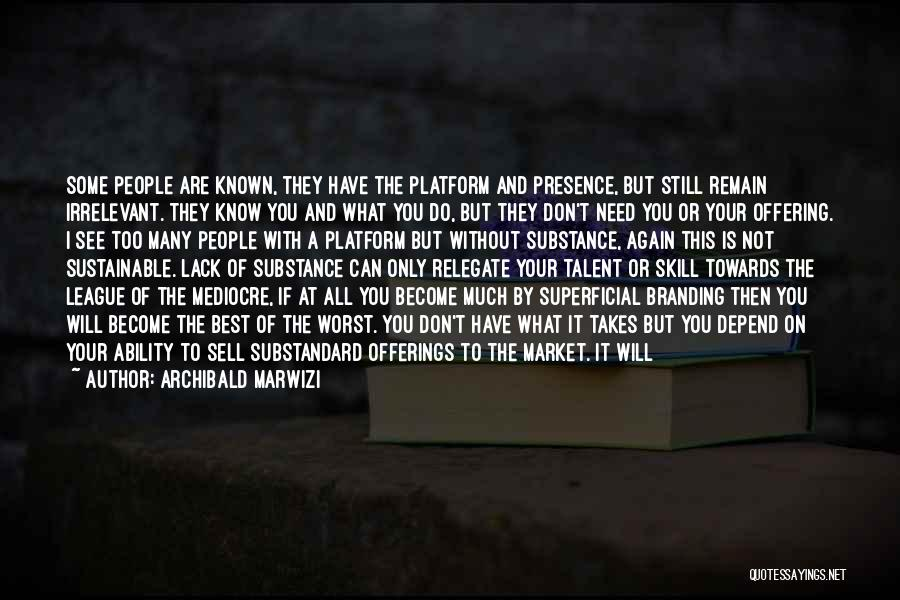 If You Only Quotes By Archibald Marwizi