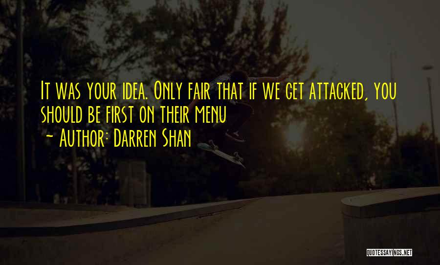 If You Only Quotes By Darren Shan