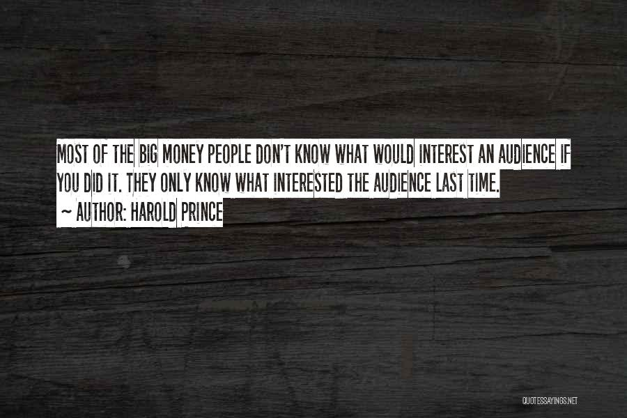 If You Only Quotes By Harold Prince