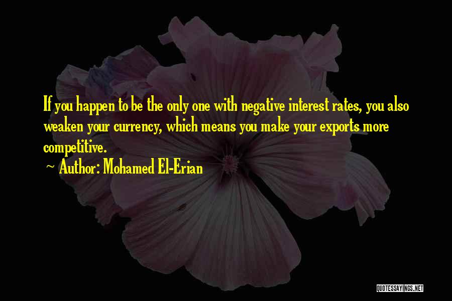 If You Only Quotes By Mohamed El-Erian