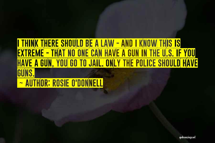 If You Only Quotes By Rosie O'Donnell