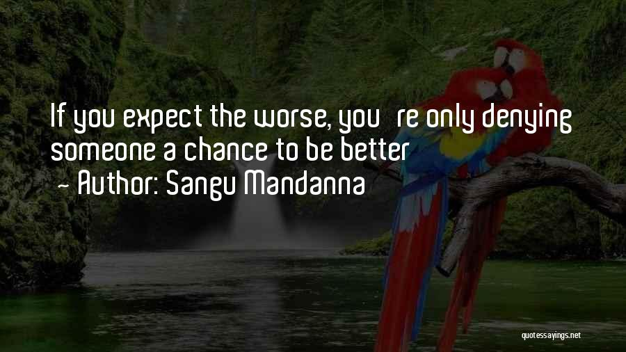 If You Only Quotes By Sangu Mandanna